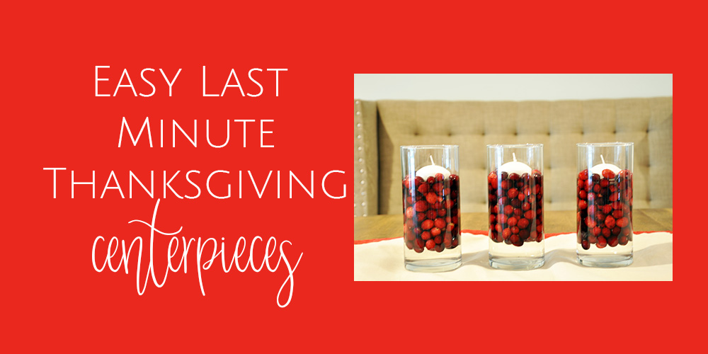 Easy Last Minute Thanksgiving Centerpiece Ideas