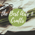 The Best Arts & Crafts