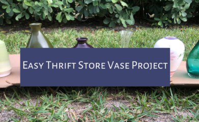 Easy Thrift Store Vase Project