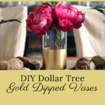 DIY Gold Dipped Vases