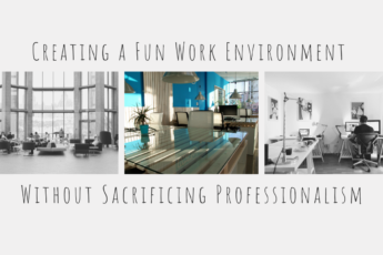 Ideas For Making Your Office More Fun While Keeping It Professional and Productive