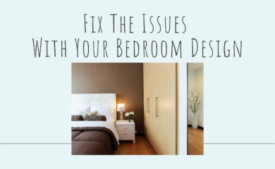 Fix the Issues with Bedroom Design